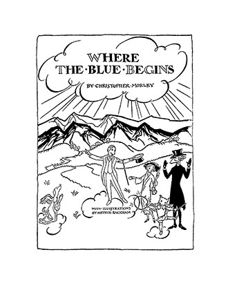 Where The Blue Begins - Arthur Rackham