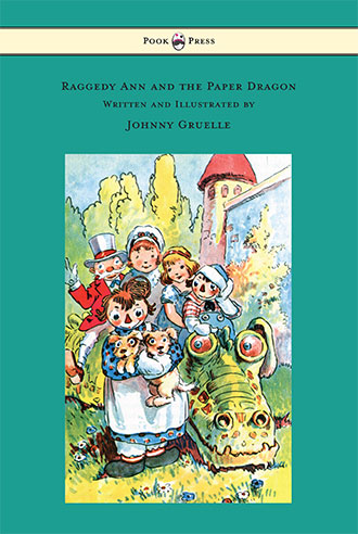 Raggedy Ann and the Paper Dragon - Johnny Gruelle