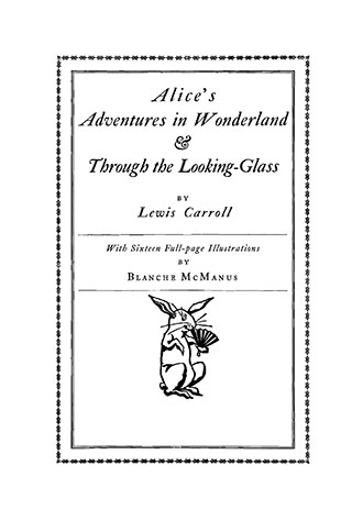 Alice's Adventures in Wonderland - Blanche McManus