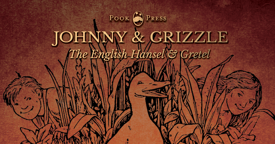 Johnny and Grizzle, Hansel and Gretel story