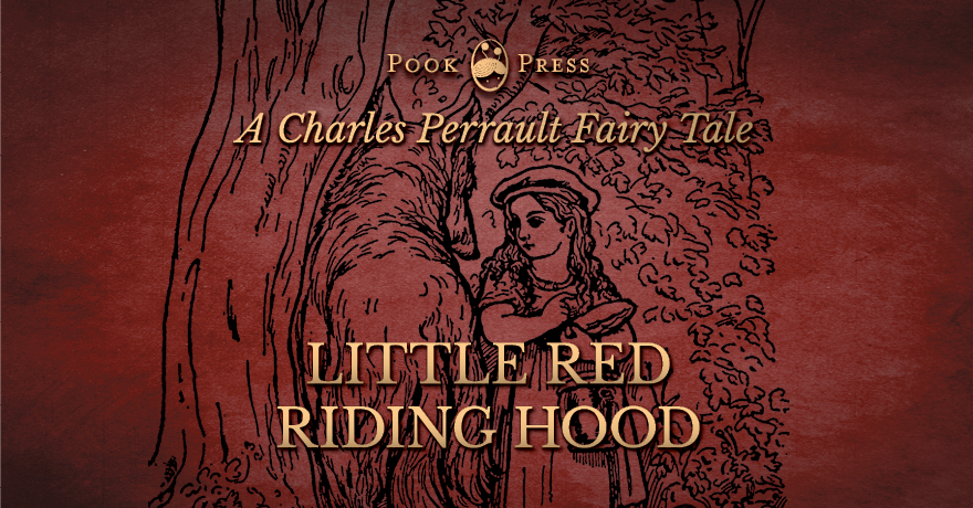 The Short Story of Little Red Riding Hood – by Charles Perrault