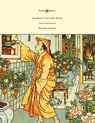 Aladdin's Picture Book - Illustrated by Walter Crane