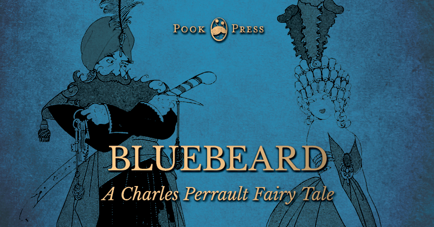 Bluebeard – A French Tale by Charles Perrault