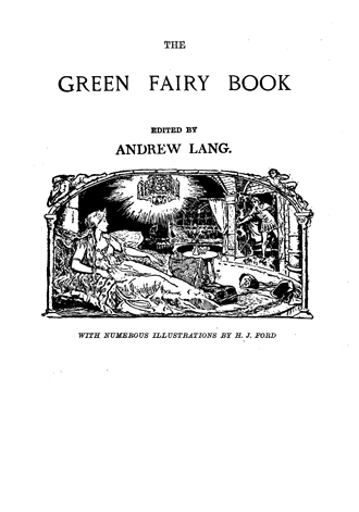 The Green Fairy Book Andrew Lang H. J. Ford