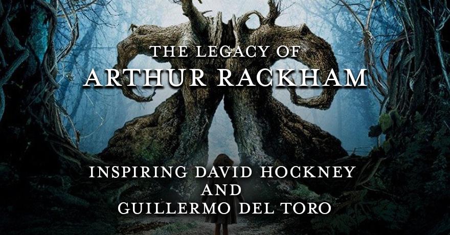The Legacy of Arthur Rackham – Inspiring Hockney and Guillermo del Toro