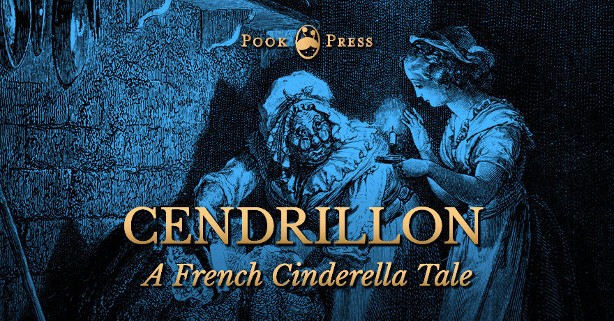Pook Press Cendrillon - A French Cinderella Tale by Charles