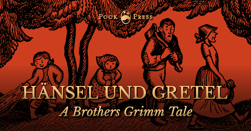 Hänsel und Gretel – A German Tale by the Brothers Grimm