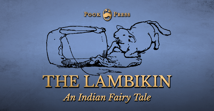 The Lambikin – An Indian Fairy Tale by Joseph Jacobs