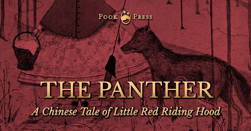 The Panther – The Chinese Little Red Riding Hood Tale