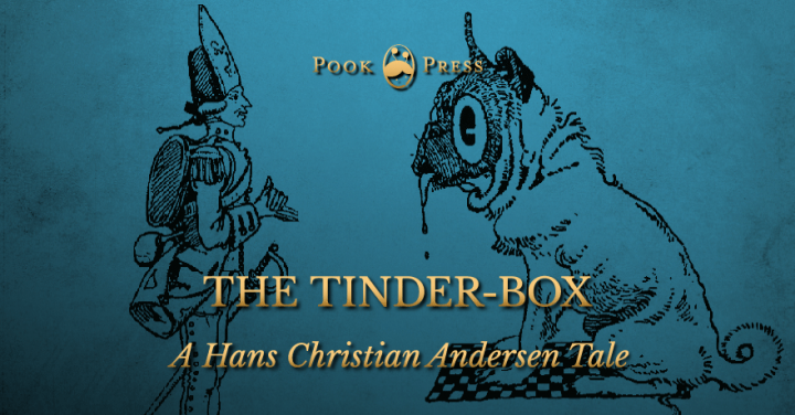The Tinder-box by Hans Christian Andersen