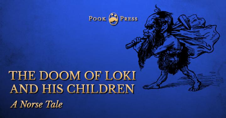 The Doom of Loki and His Children