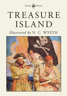 Treasure Island Robert Louis Stevenson and N. C. Wyeth