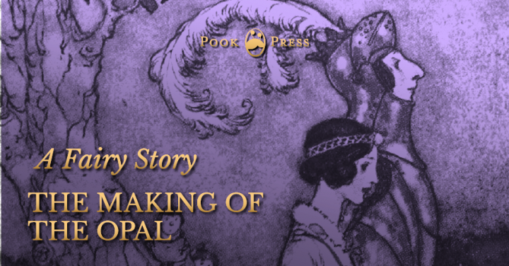 The Making of the Opal
