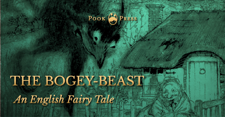 The Bogey-Beast – An English Fairy Tale