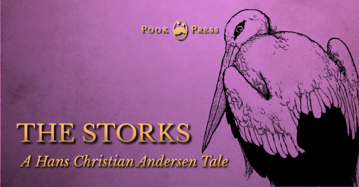 The Storks – A Hans Christian Andersen Tale