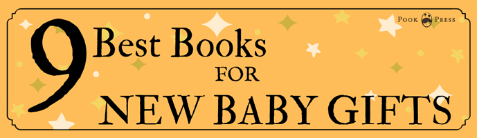 9 Best Books for New Baby Gifts – Beautiful Gift Book Ideas