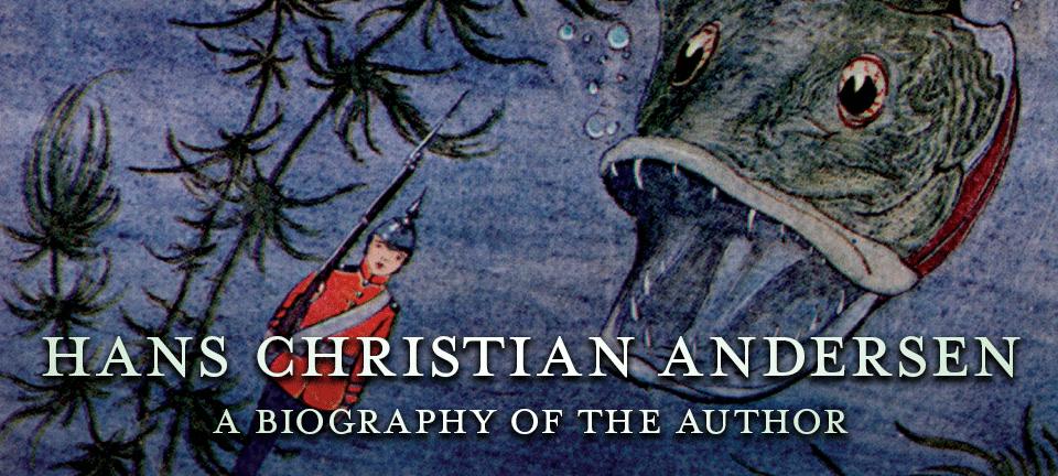 Hans Christian Andersen Biography