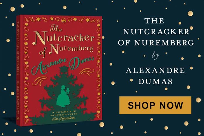 The Nutcracker of Nuremburg - Alexandre Dumas