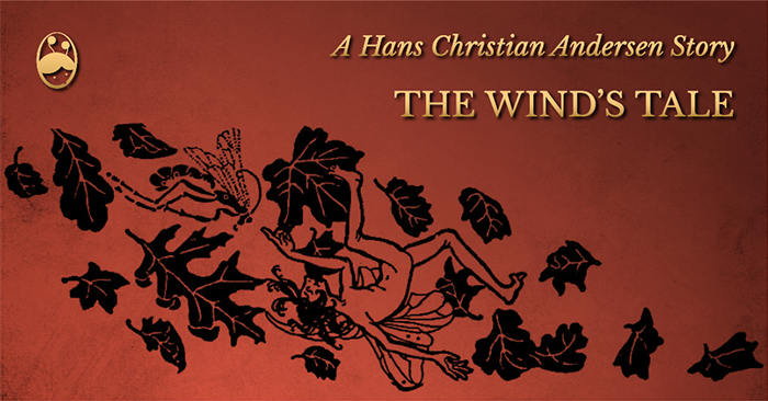 The Wind's Tale - A Hans Christian Andersen Story