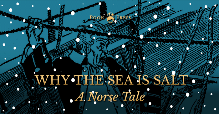 Why the Sea is Salt – A Norse Tale