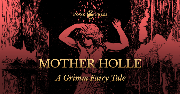 Mother Holle - Brothers Grimm