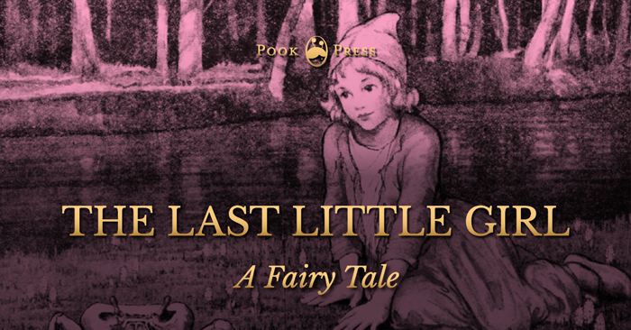 The Last Little Girl – A Fairy Tale