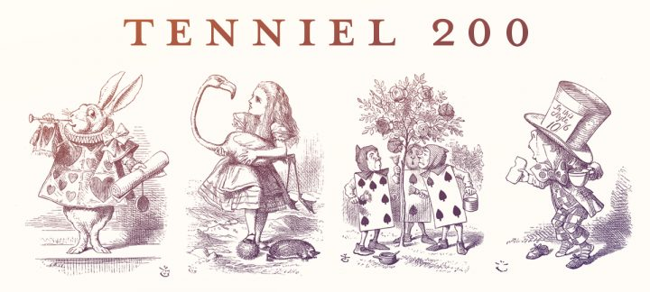 John Tenniel 200 – Celebrating the Illustrator of Alice in Wonderland