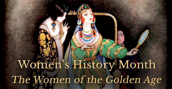 Women's History Month – The Women of the Golden Age