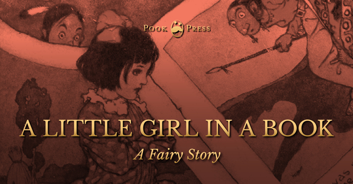 A Little Girl in a Book – A Fairy Story