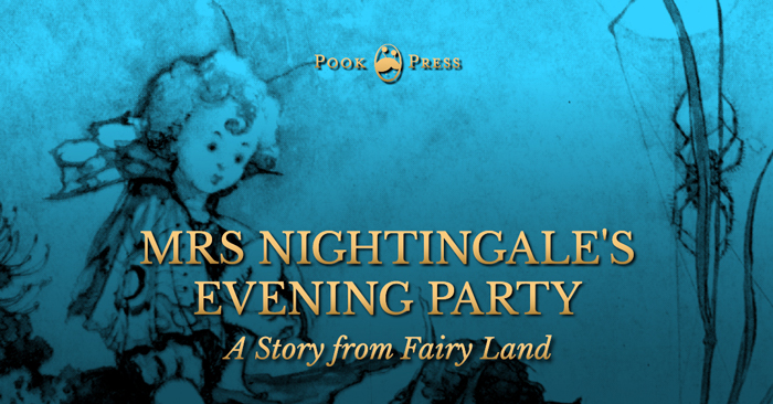 Mrs Nightingale's Evening Party – A Story from Fairy Land