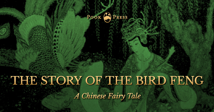 The Story of The Bird Feng – A Chinese Fairy Tale