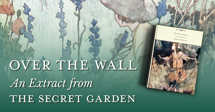 Over The Wall – An Extract from The Secret Garden