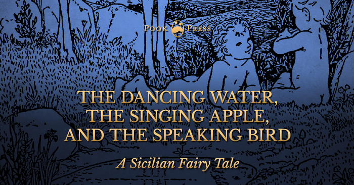 The Dancing Water – A Sicilian Fairy Tale