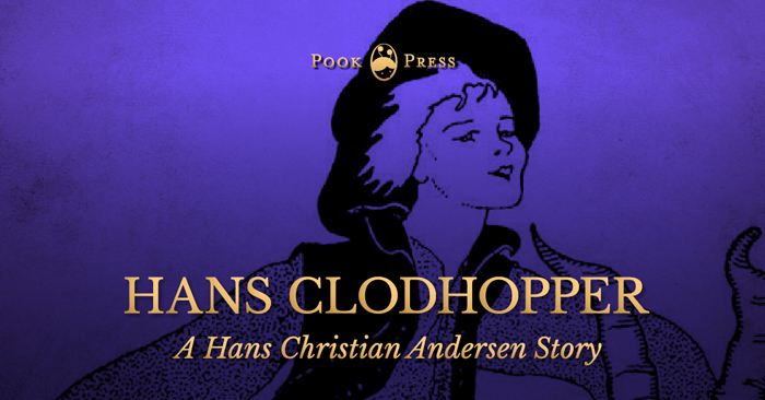 Hans Clodhopper – A Hans Christian Andersen Story
