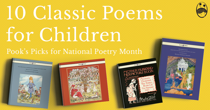 10 Classic Poems for Children – Pook's Picks for National Poetry Month