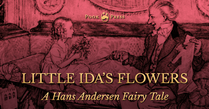 Little Ida's Flowers- A Hans Andersen Fairy Tale