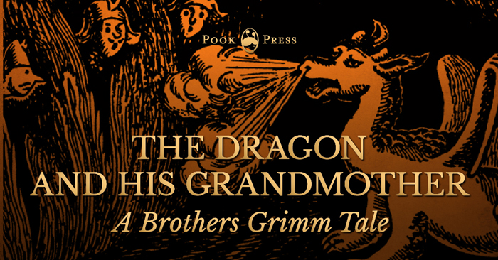 The Dragon and His Grandmother – A Brothers Grimm Tale