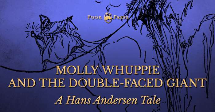 Molly Whuppie and the Double-Faced Giant – A Hans Andersen Tale