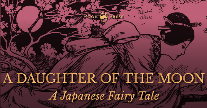 A Daughter of the Moon – A Japanese Fairy Tale